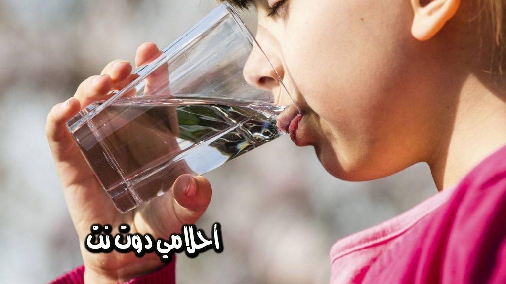 تفسير رؤية شرب الماء في المنام